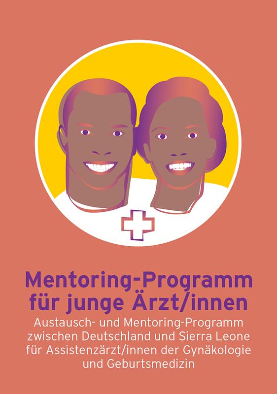 Austausch- und Mentoring-Programm zwischen Deutschland Sierra Leone für Assistenzärzt/innen der Gynäkologie und Geburtsmedizin